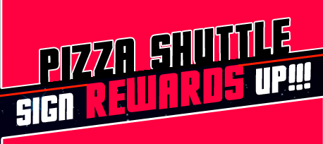 Pizza Shuttle Rewards Signup